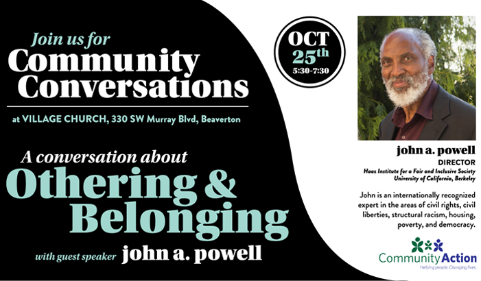 Community Conversations:  Othering & Belonging with john a. powell