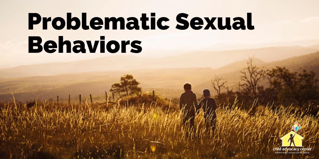 Problematic Sexual Behaviors