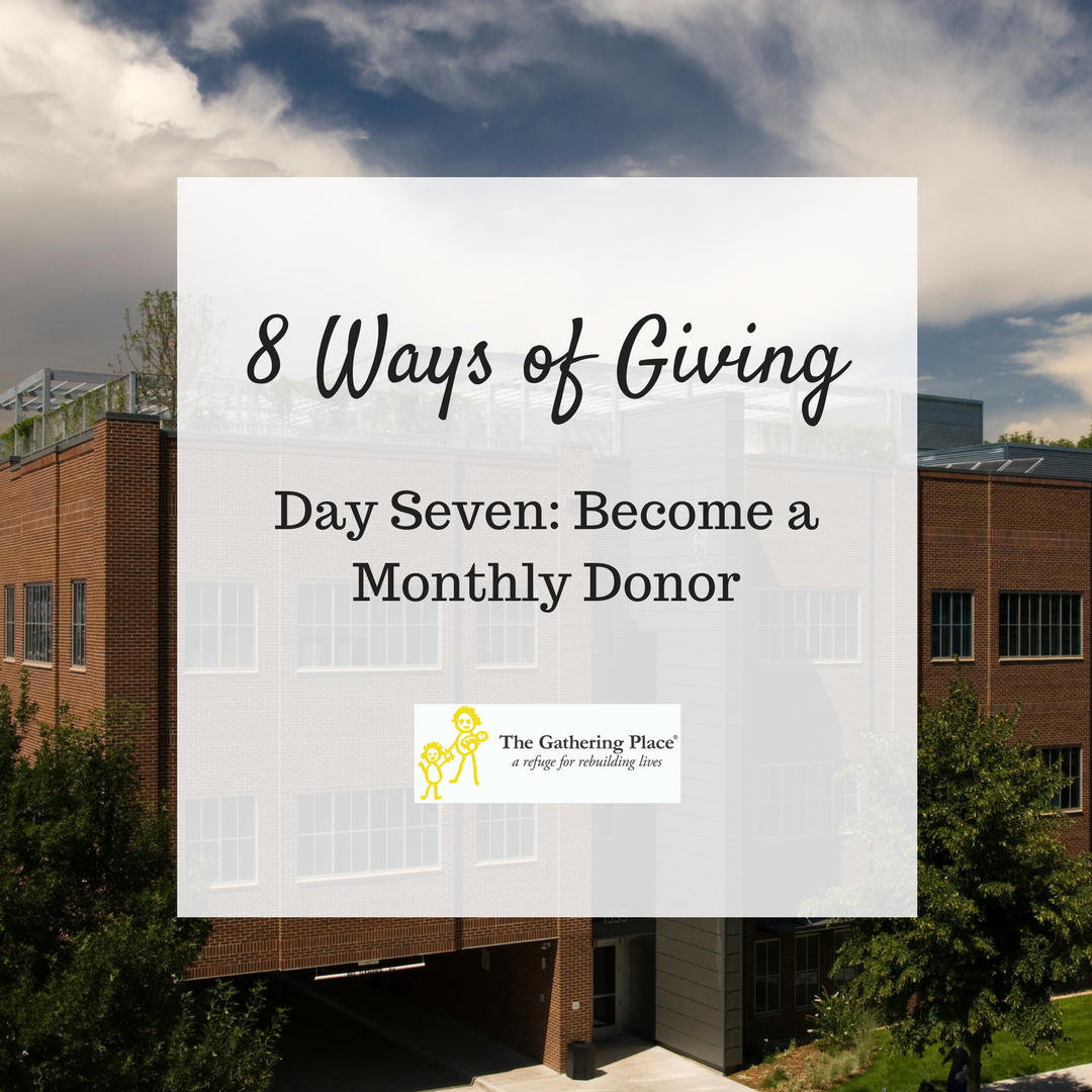 8 Ways of Giving: Day Seven