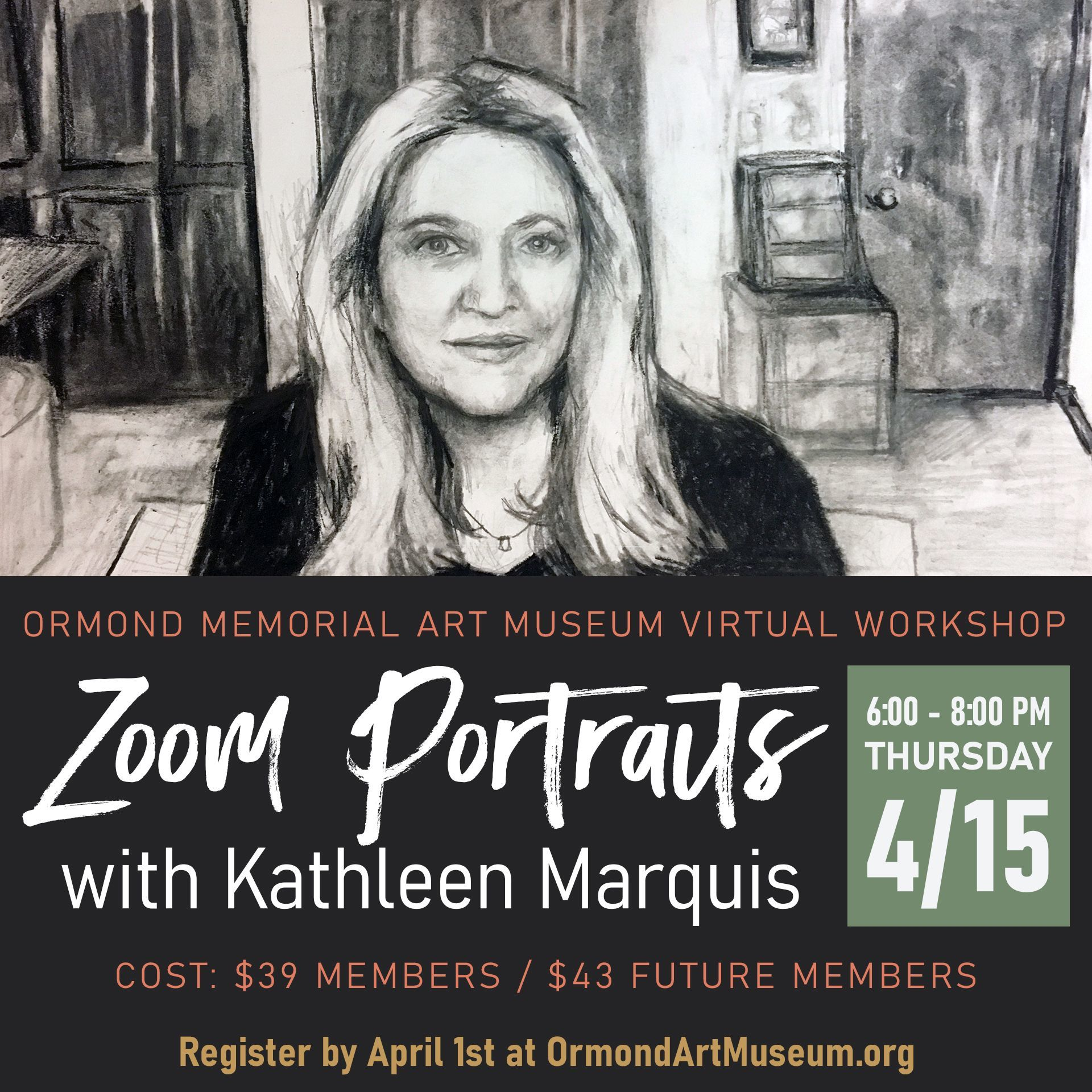 Registration Deadline for Zoom Portraits with Kathleen Marquis
