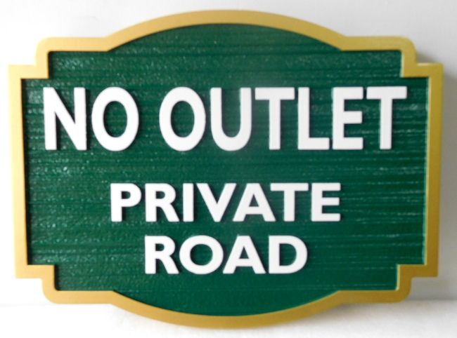 "H17125 -  Carved HDU ""No Outlet / Private Road"" Sign"