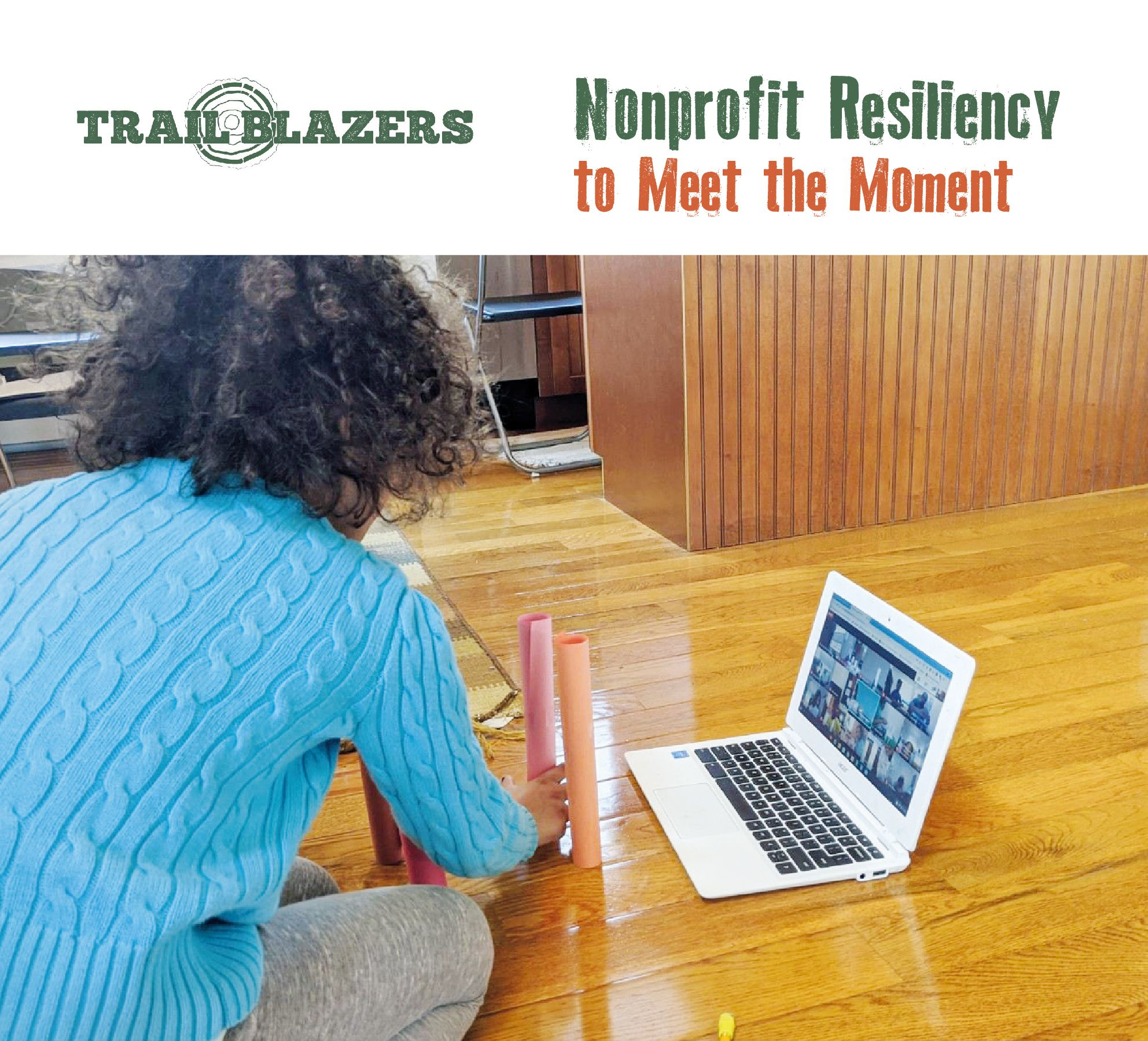 Nonprofit Resiliency to Meet the Moment - Trail Blazers