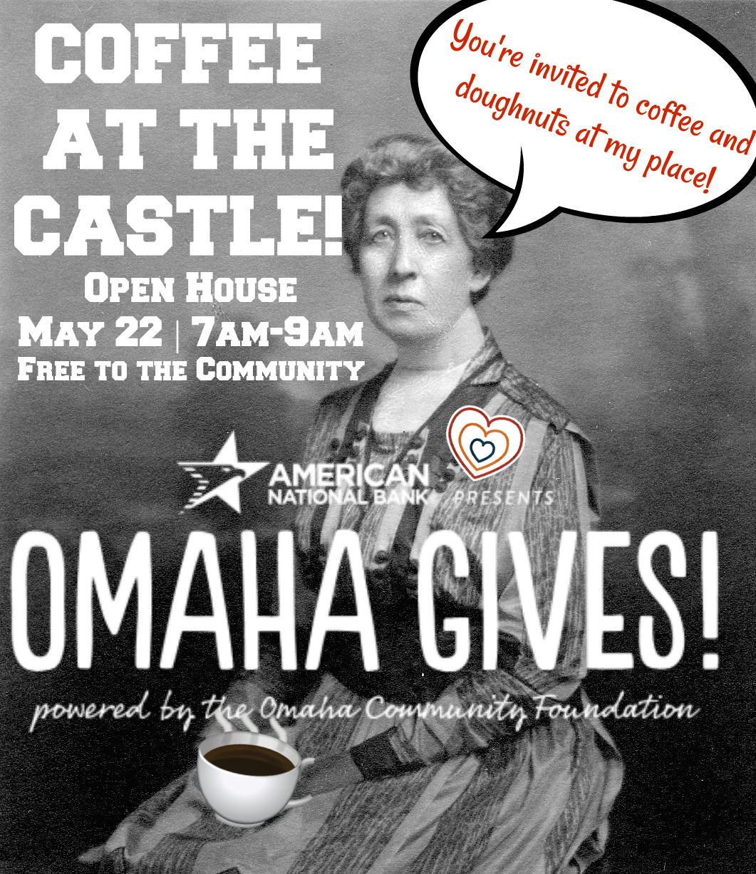 Omaha Gives - Coffee At the Castle