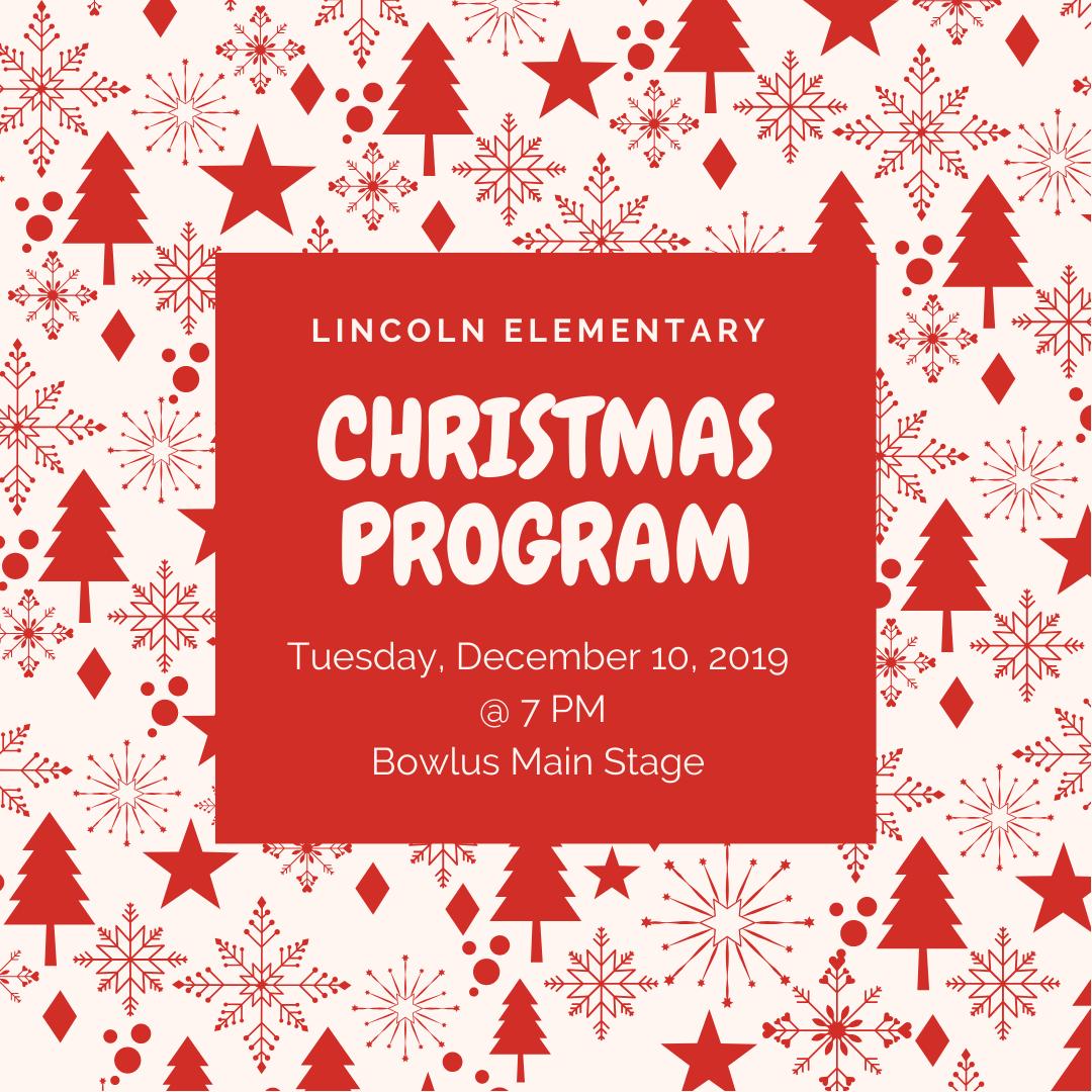Lincoln Elementary Christmas Program