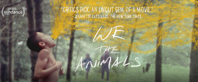 "META Movie for Scholars - ""We the Animals"""