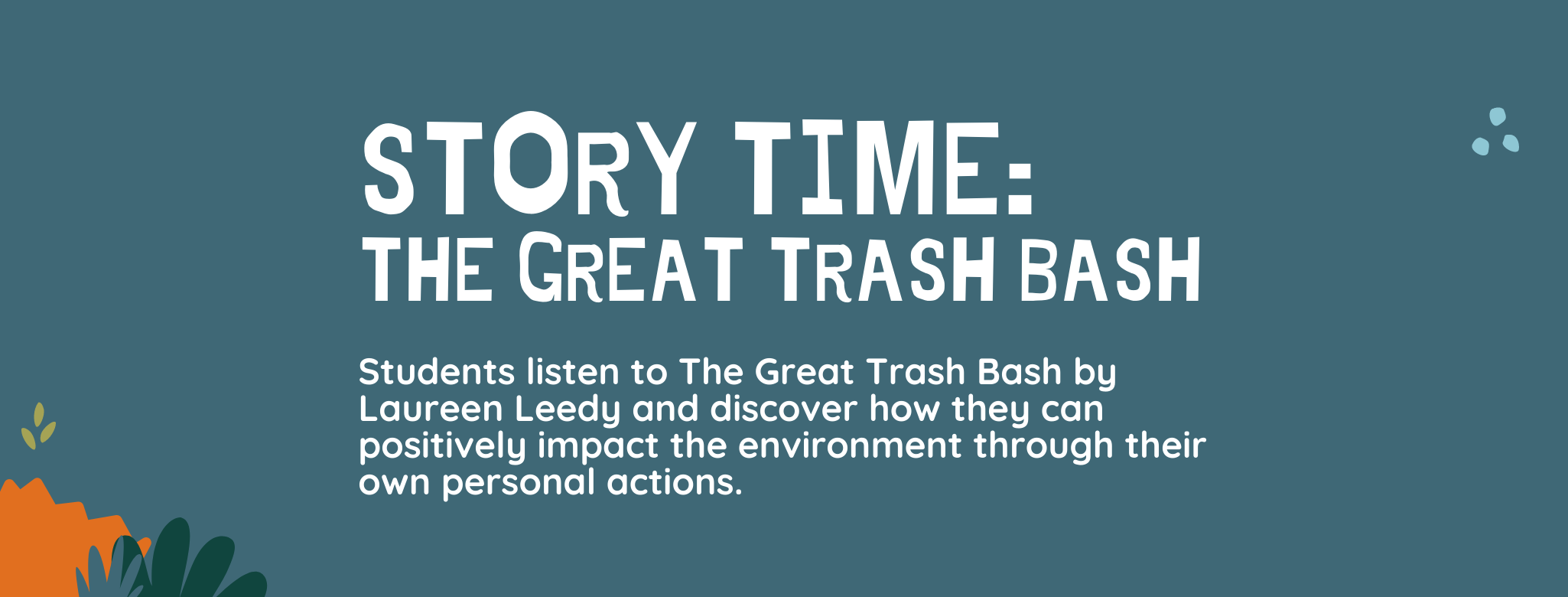 Story Time: The Great Trash Bash