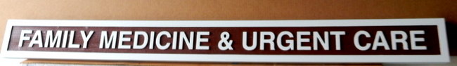 """B11067 - Carved HDU Sign """"Family Medicine and Urgent Care"""""""