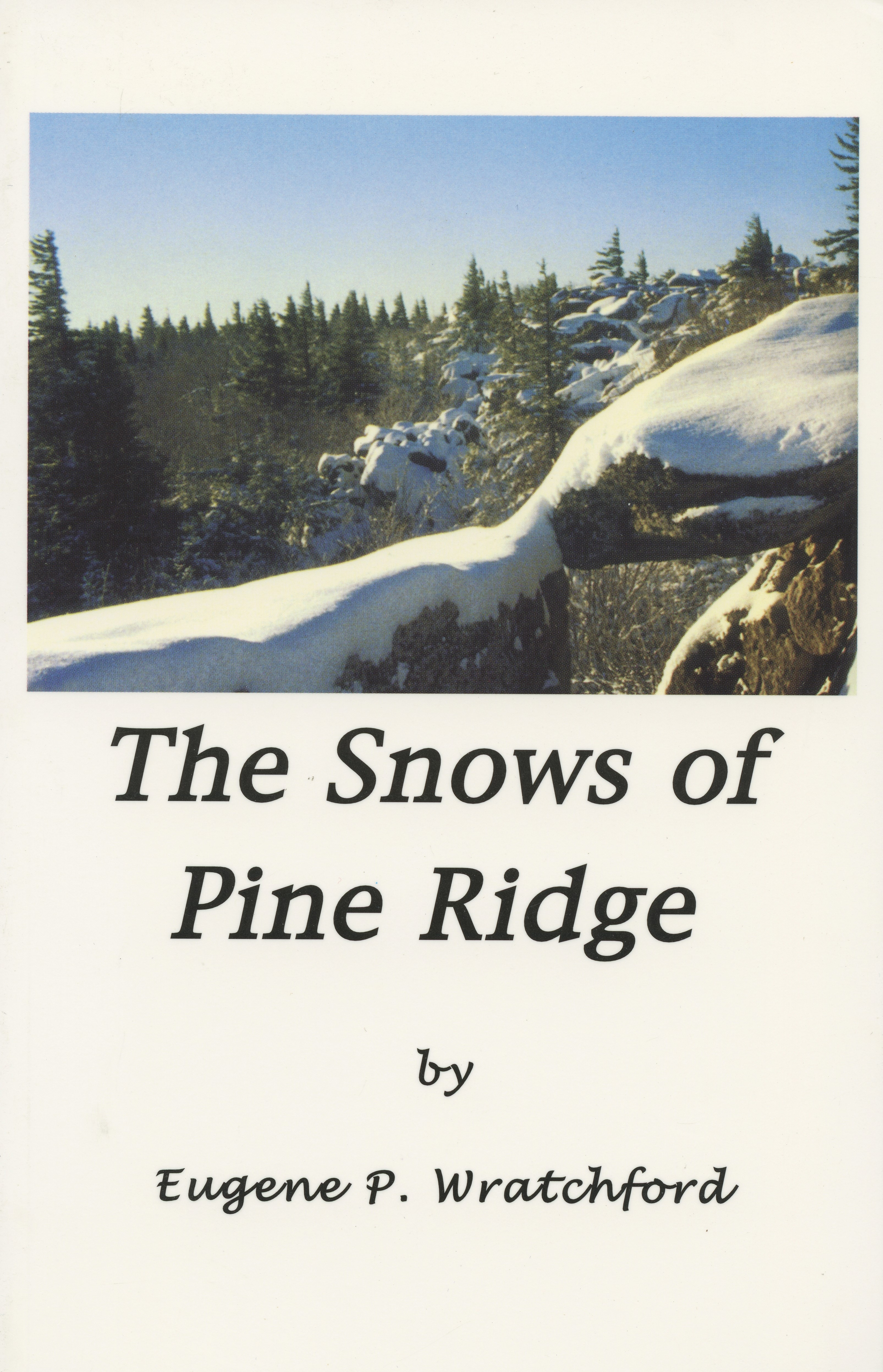 The Snows of Pine Ridge
