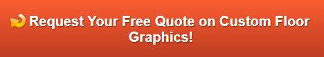 Free quote on floor graphics Los Angeles CA