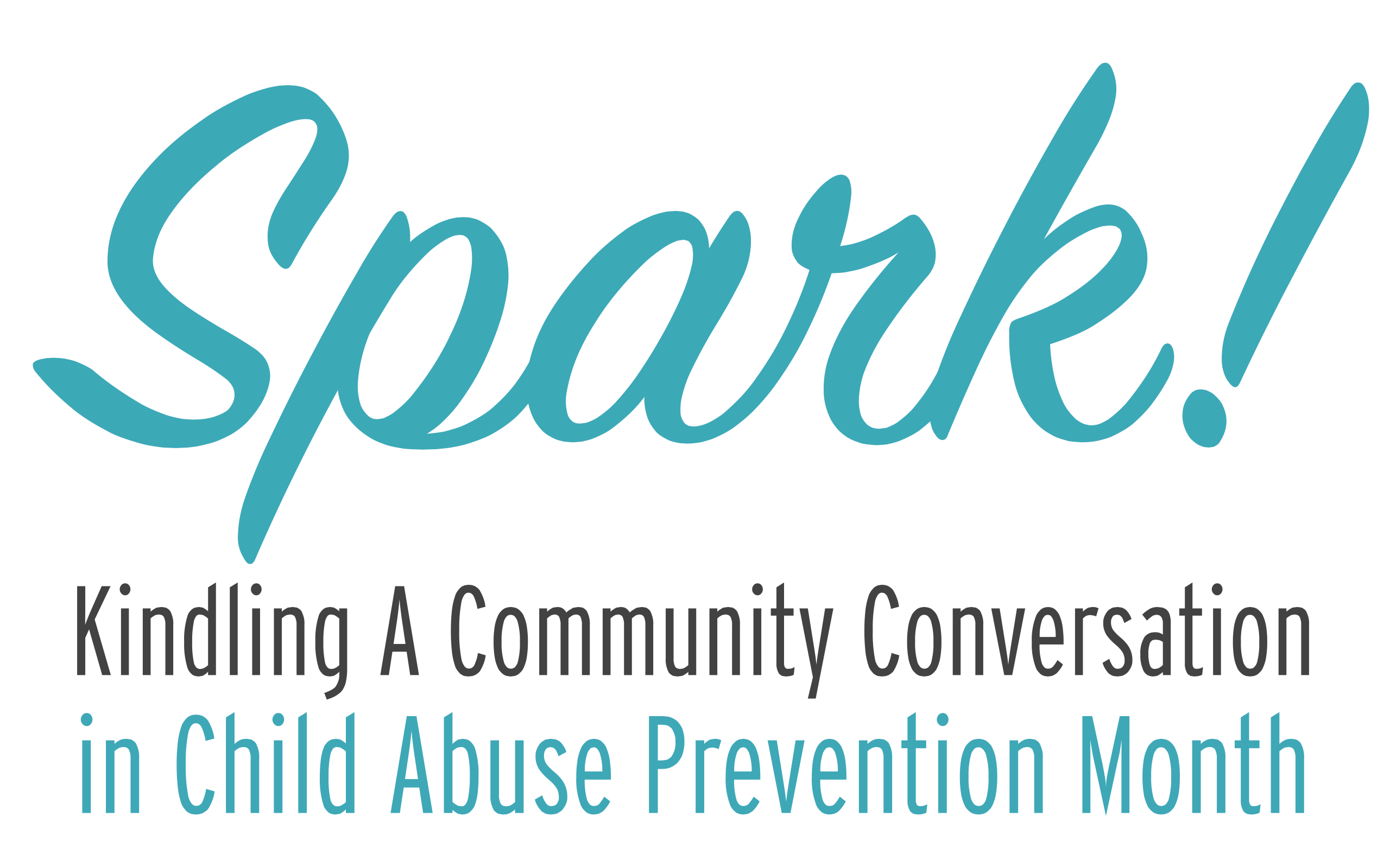 Spark!  Kindling A Community Conversation in Child Abuse Prevention Month