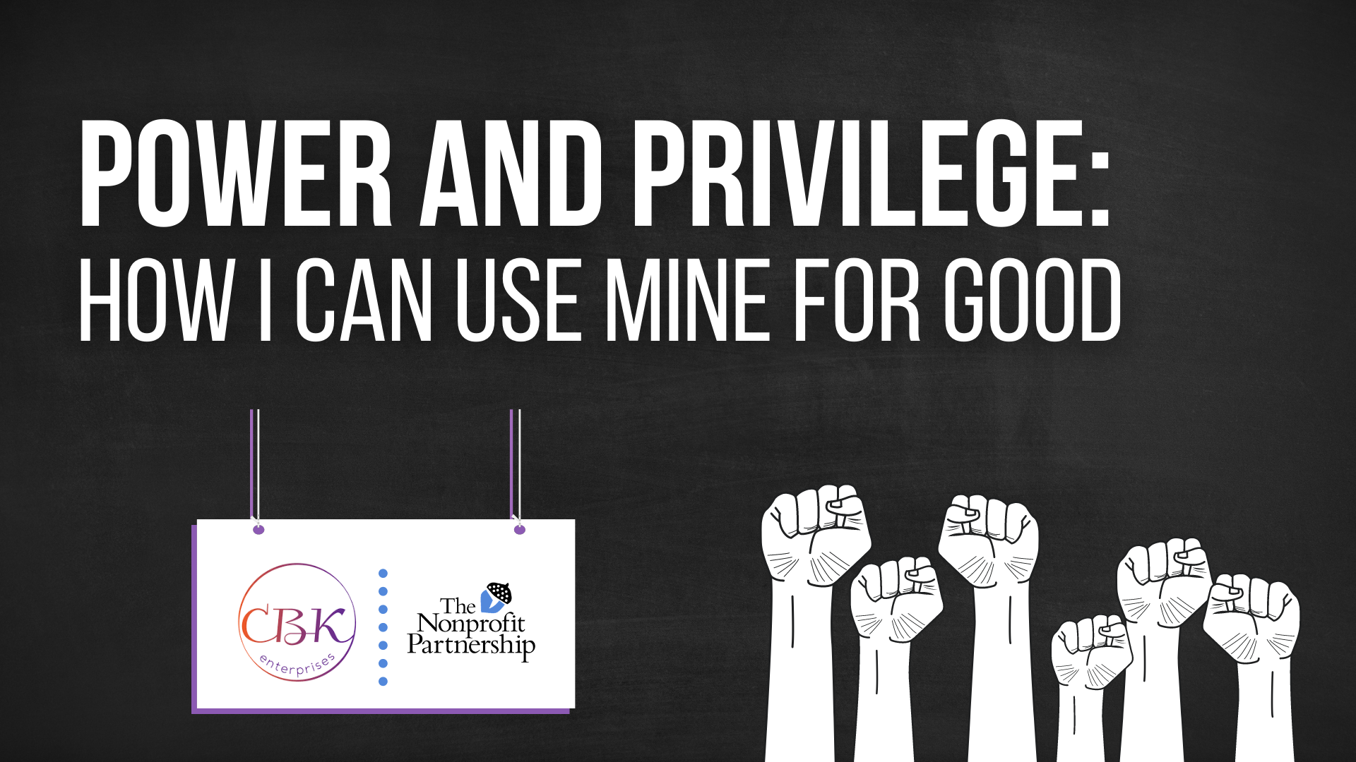 [Zoom Meeting] Power and Privilege: How I Can Use Mine for Good