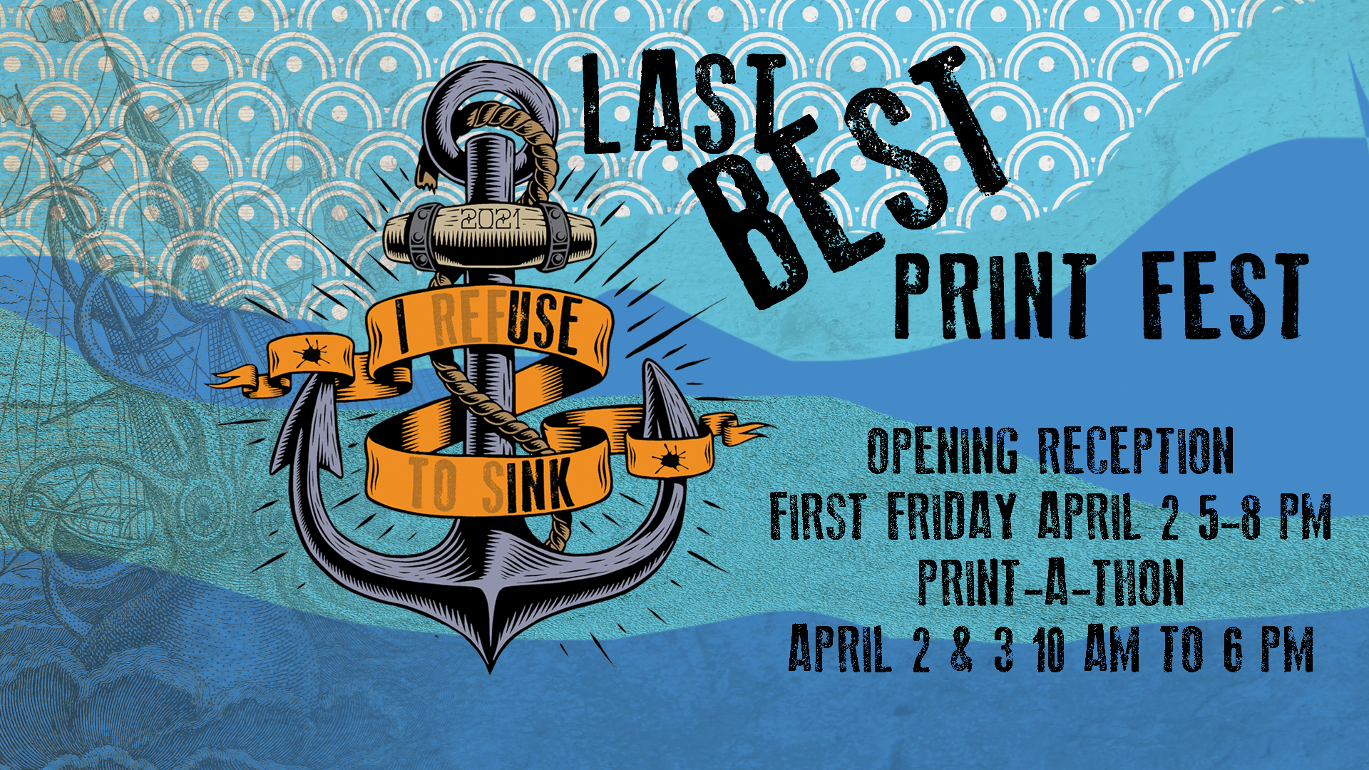Last Best Print Fest in the Main Gallery