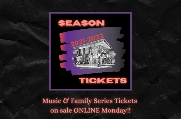 Music & Family Series Tickets on Sale Monday!
