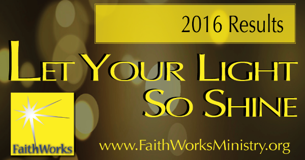 2016 FaithWorks Annual Results