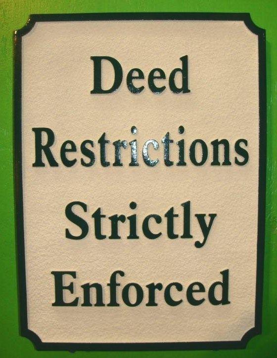 "KA20765 - Carved HDU Sign""Deed Restrictions Strictly Enforced"""