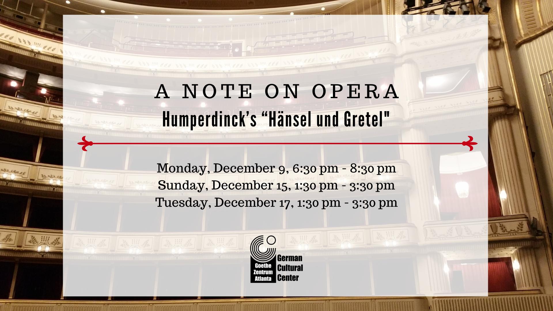 """A Note on Opera: Humperdinck's """"Hänsel und Gretel"""