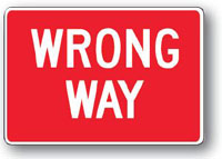 Wrong Way Sign-30 inch x 18 inch