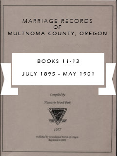 Marriage Records of Multnomah County, Oregon, Book 11-13, Jul 1895-May 1901, pp. 188