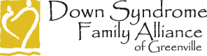 Down Syndrome Family Alliance of Greenville