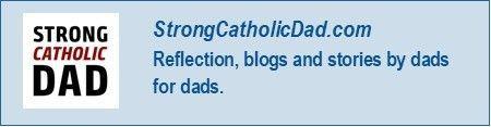 Strong Catholic Dad