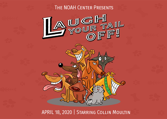 Laugh Your Tail Off, April 18th