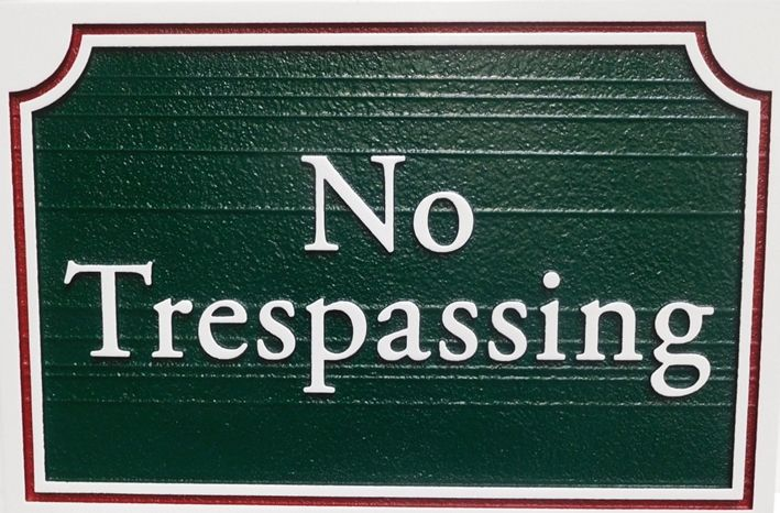 "H17133 -  Carved and Sandblasted HDU ""No Trespassing"" Road Sign"