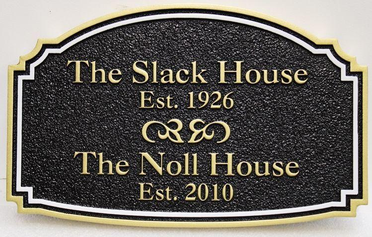 """I18176 - Carved 2.5-D HDU  Sign for """"The Slack House"""""""