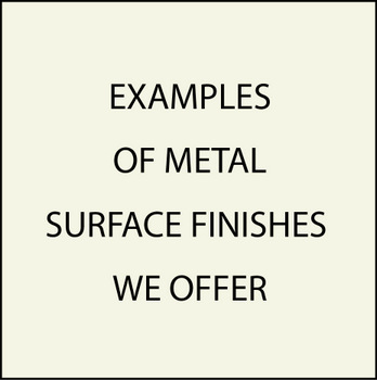 M7000 - Examples of Metal Surfaces We Offer (Not all are Shown)