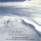 When the Snow Lay 'Round About (2003)