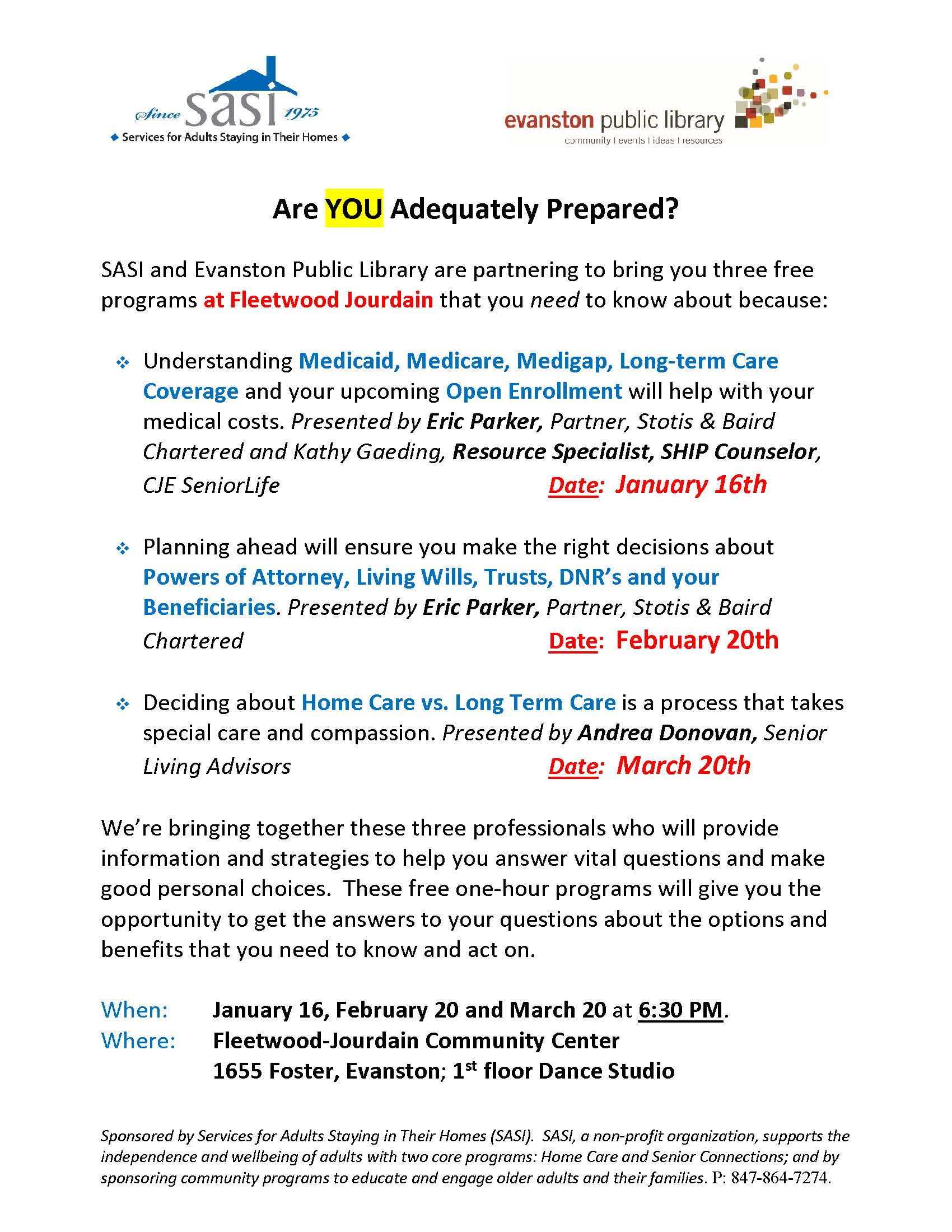 Are YOU Adequately Prepared? - Powers of Attorney, Living Wills, Trusts, DNR's and your Beneficiaries