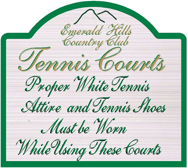 GB16865-  Carved HDU Tennis Court  Apparel Required  Sign for the Emerald Hills Country Club