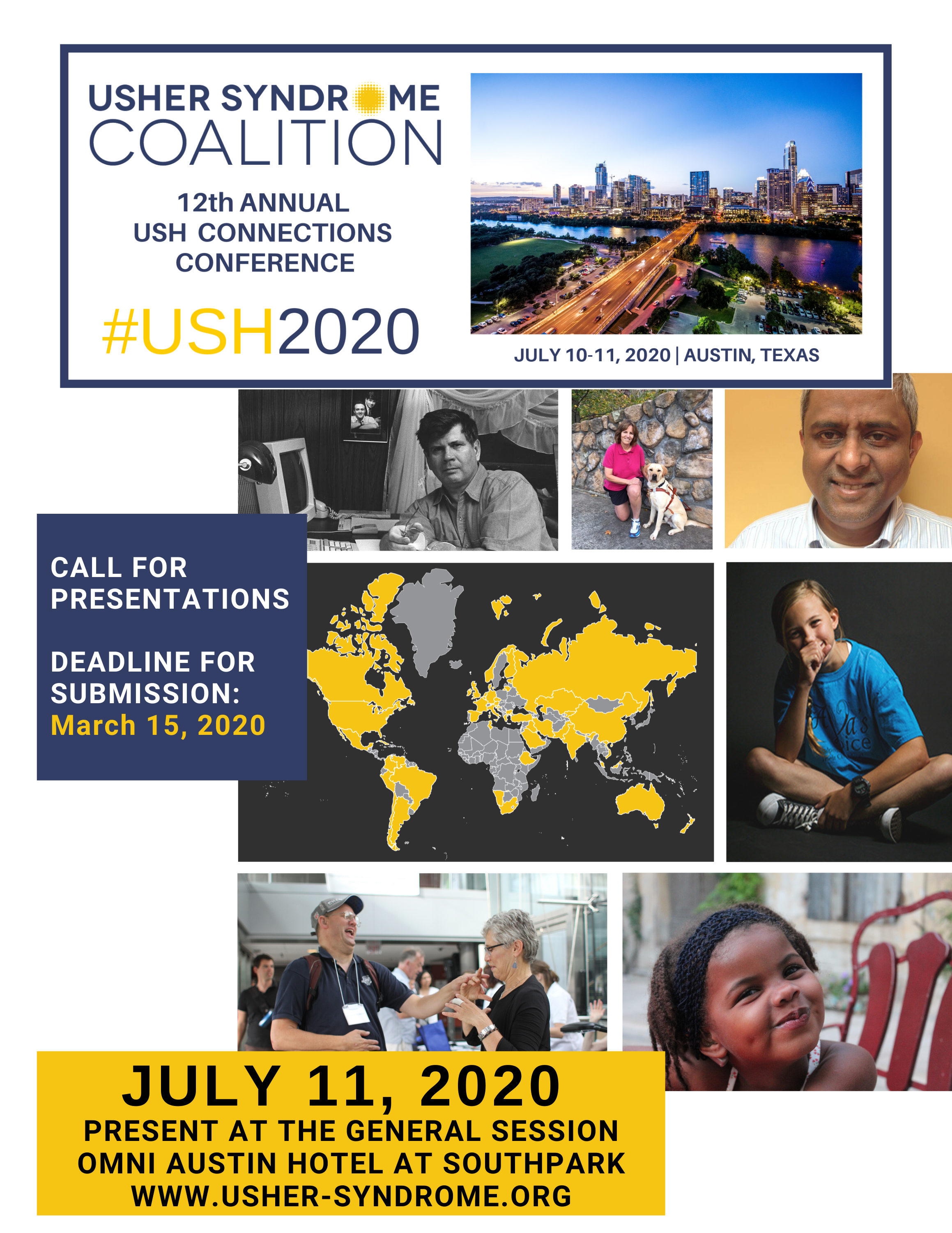 Cover Image for USH2020 Call for Presentations Form: Usher Syndrome Coalition 11th Annual USH Connections Conference, #USH2020, Saturday, July 11, 2020, Austin, Texas, Call for Presentations Deadline for Submission: March 15, 2020