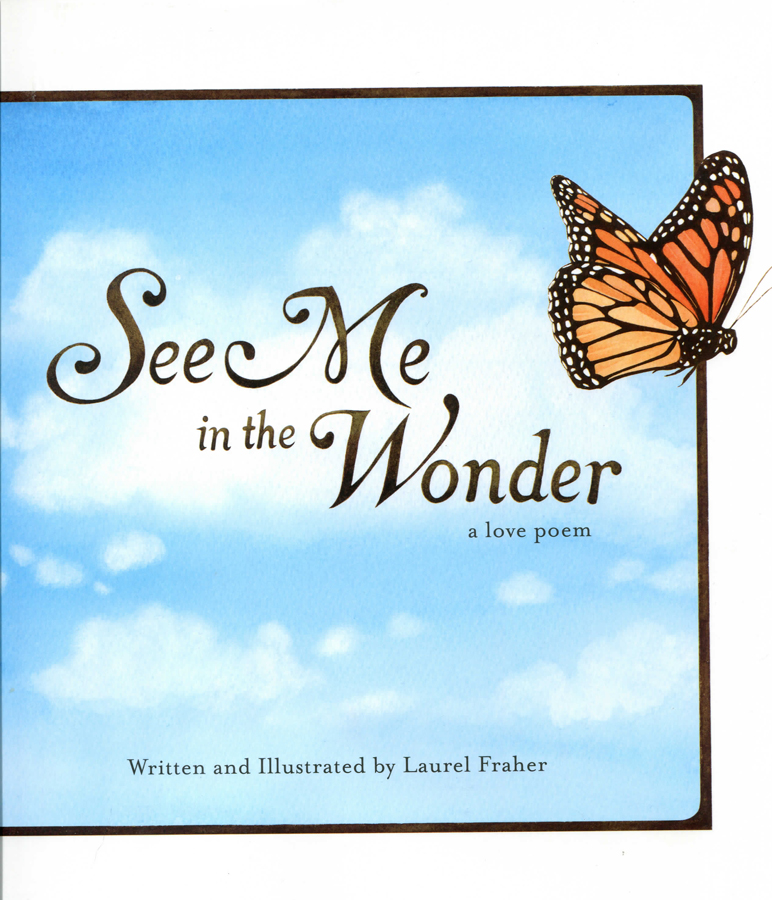 See Me in the Wonder:  a love poem