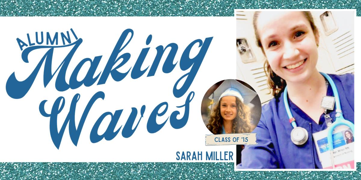 Alumni Making Waves: Sarah Miller