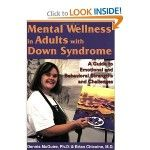 Mental Wellness in Adults with Down Syndrome: A Guide to Emotional and Behaviorial Strengths and Challenges