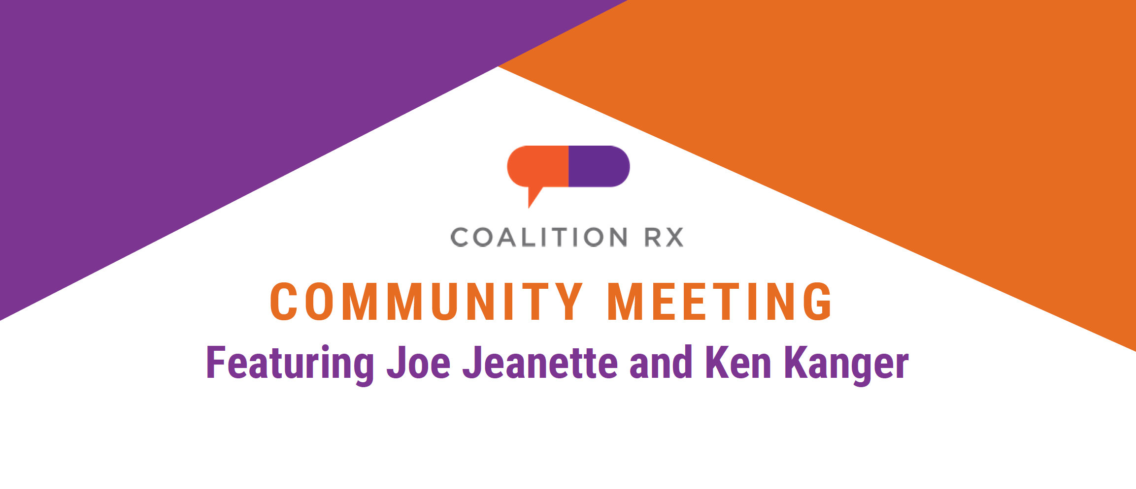 Community Meeting featuring Joe Jeanette and Ken Kanger