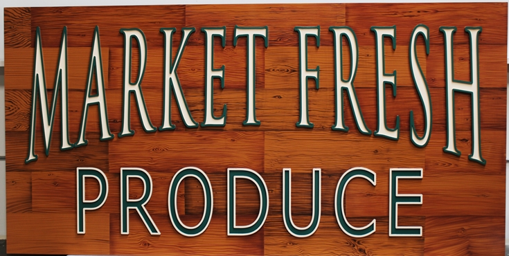Q25614 - Carved HDU Sign for Market Fresh Produce,  with Painted Faux Wood Grain as Artwork