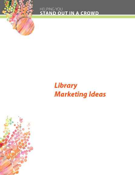 Library Marketing Ideas