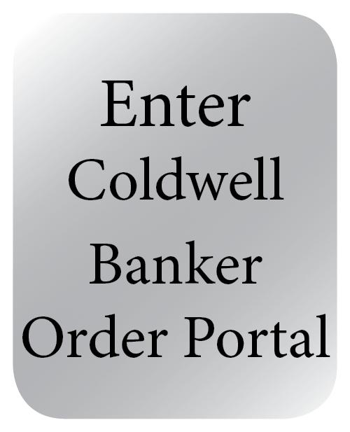 Enter Coldwell Banker Order Portal