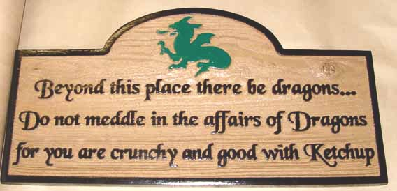 "N23178- Carved Redwood Wall Plaque Featuring a Dragon and the saying   ""Beyond this place there be Dragons...."""