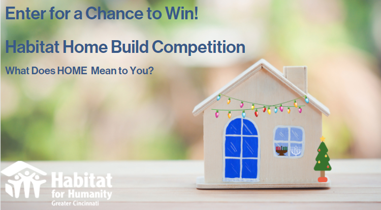 "Holiday Habitat Home Build Competition - ""What does HOME mean to you?"""