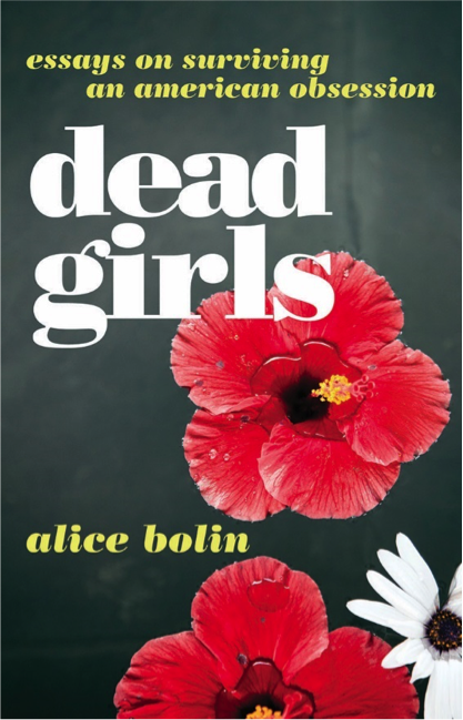 Alice Bolin Author Reading: Dead Girls