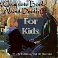 Complete Book About Death for Kids, A