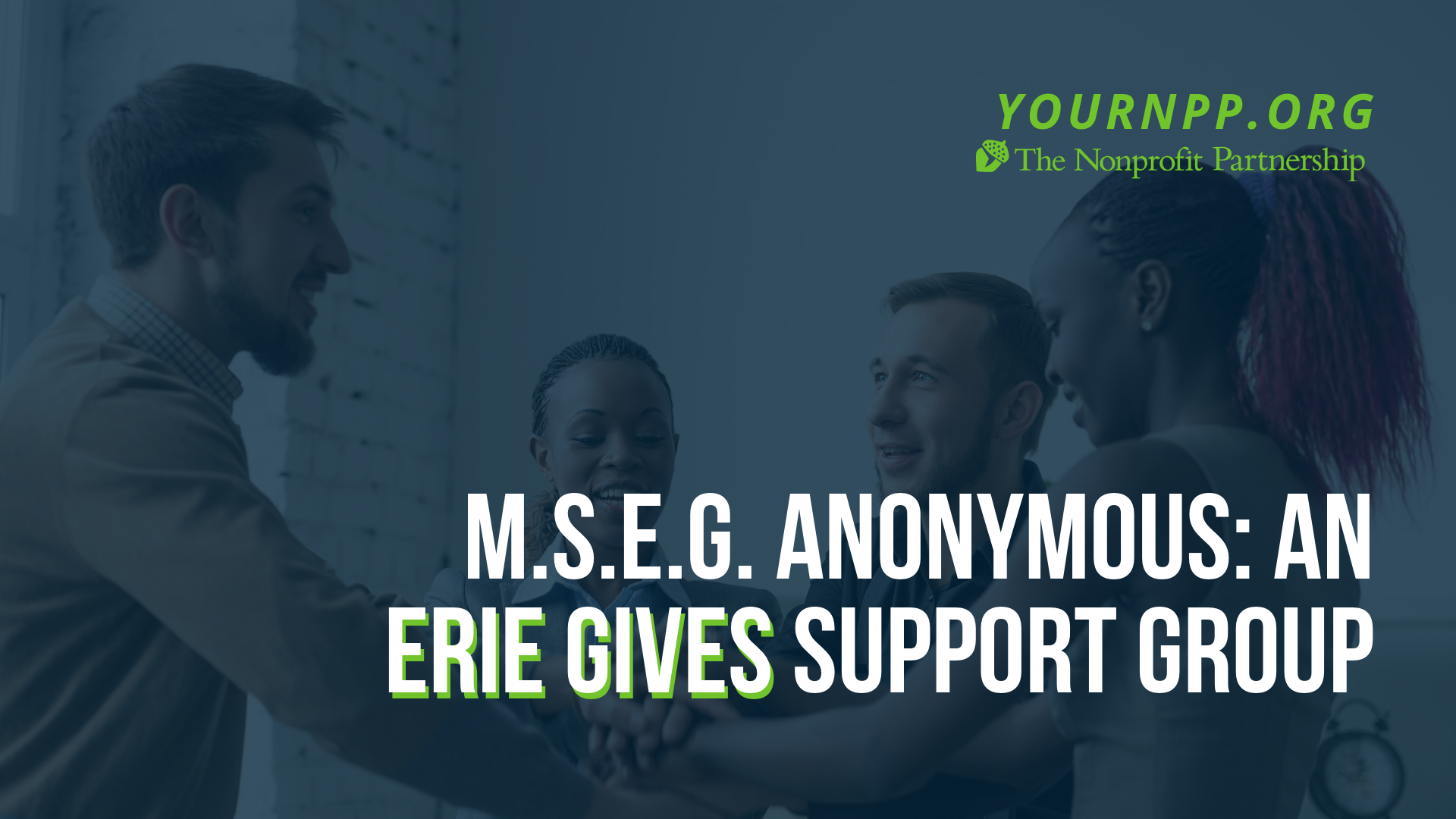 M.S.E.G Anonymous: An Erie Gives Support Group