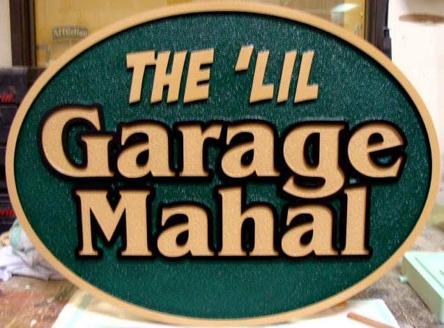 """SA28603 -Carved and Sandblasted """"The 'Lil Garage Mahal""""  Garage Business Sign"""