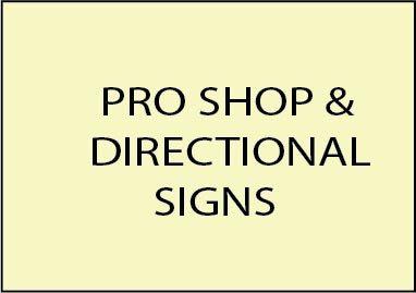 2. -  E14200 - Pro Shop & Directional Signs