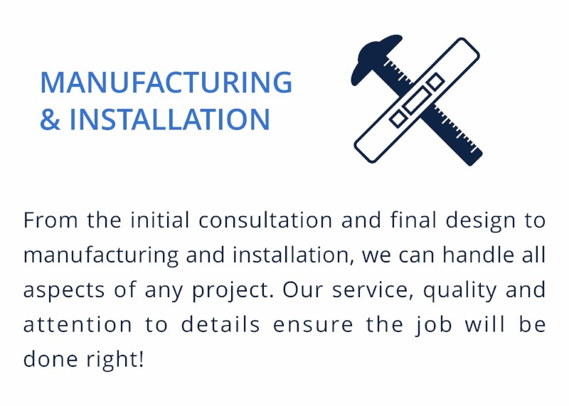 MANUFACTURING & INSTALLATION