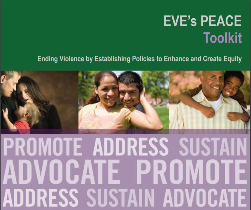 Eve's Peace Toolkit: Ending Violence by Establishing Policies to Enhance and Create Equity
