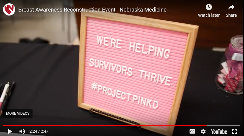 Nebraska Medicine Hosts Breast Awareness Reconstruction Event