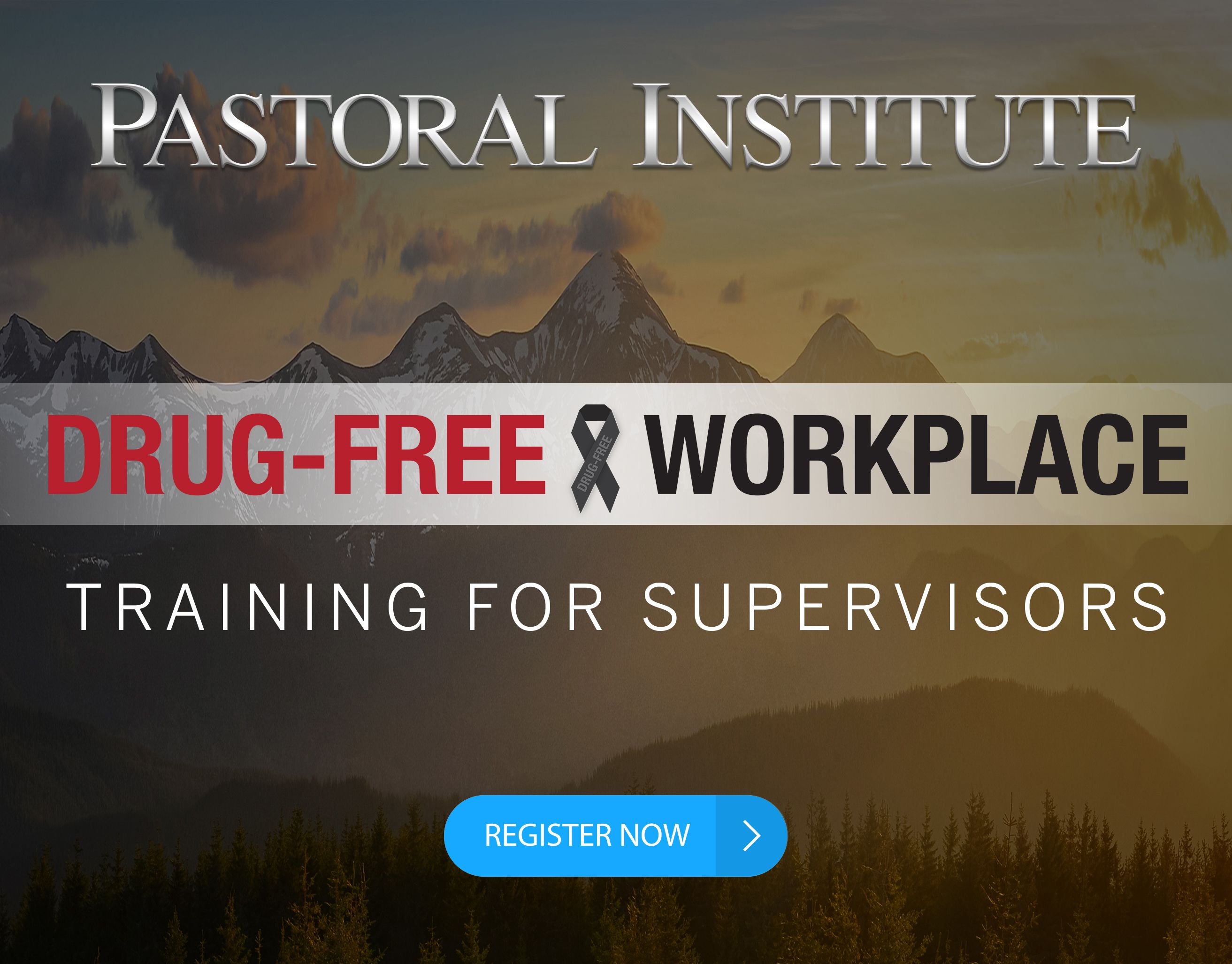 (Virtual) Drug Free Workplace Training for Supervisors
